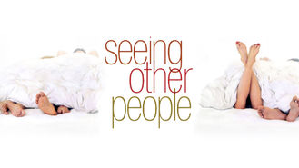 Netflix box art for Seeing Other People